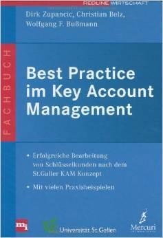 """Cover des Buches """"Best Practice im Key Account Management"""" von Dirk Zupancic, Christian Belz und Wolfgang F. Bußmann"""