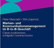 """Cover des Buches """"Marken- und Kommunikationsmanagement im B- to B-Geschäft"""" von Peter Masciadri und Dirk Zupancic"""